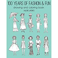 General Pencil 899B1 100 Years Of Fashion & Fun Drawing/Coloring Book