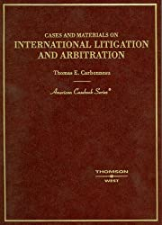 Cases And Materials on International Litigation And Arbitration