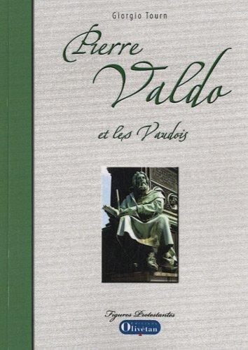 Pierre Valdo et les vaudois par Giorgio Tourn