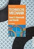 Technische Mechanik 1-3: Technische Mechanik, 3 Bde, Bd.3, Kinematik und Kinetik - Bruno Assmann
