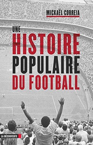 Une histoire populaire du football - Mickaël Correia (2018) sur Bookys