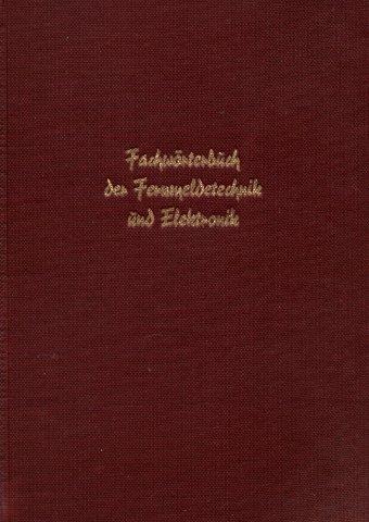 Fachwörterbuch der Fernmeldetechnik und Elektronik. Bd. 1. Lexikon englisch-amerikanischer Abkürzungen