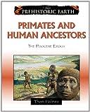 Primates and Human Ancestors: The Pliocene Epoch