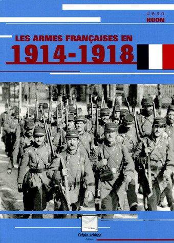 Les armes françaises en 1914-1918