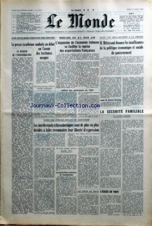 MONDE (LE) [No 7027] du 17/08/1967 - LA PRESSE ISRAELIENNE SOUHAITE UN DEBAT - L'EXPANSION DE L'ECONOMIE ITALIENNE - MITTERRAND - DECLARATION - LA SECURITE FAMILIALE PAR GROSSER - L'ECRIVAIN MNACKO EST SANCTIONNE - LES INTELLECTUELS TCHECOSLOVAQUE ET LEUR LIBERTE D'EXPRESSION. par Collectif