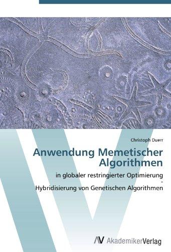 Anwendung Memetischer Algorithmen: in globaler restringierter Optimierung  -  Hybridisierung von Genetischen Algorithmen