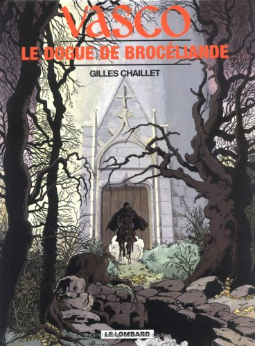Vasco, tome 20 : Le Dogue noire de Brocéliande