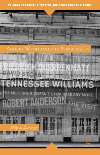 Audrey Wood and the Playwrights (Palgrave Studies in Theatre and Performance History) by M. Barranger (2013-12-18)