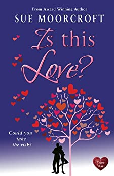 Is This Love? (Middledip series Book 4) by [Moorcroft, Sue]