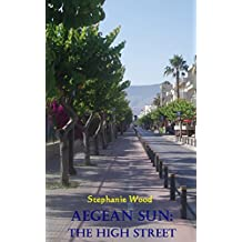 Aegean Sun: The High Street