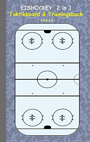 Eishockey  2 in 1 Taktikboard und Trainingsbuch por Theo von Taane