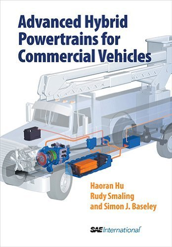 Advanced Hybrid Powertrains for Commercial Vehicles by Haoran Hu, Simon Baseley, Rudolf M. Smaling (2012) Hardcover