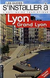 S'installer à Lyon : Grand Lyon