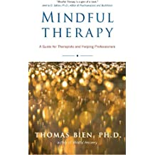 Mindful Therapy: A Guide for Therapists and Helping Professionals (English Edition)