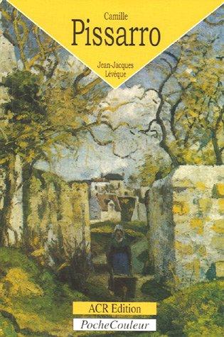 Camille Pissarro (1830-1903) : Le bonheur de peindre