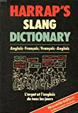 Harrap's French and English Slang Dictionary...