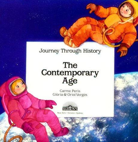 The Contemporary Age (Journey Through History) por Maria Rius