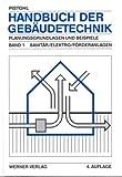 Image de Handbuch der Gebäudetechnik, 2 Bde., Bd.1, Sanitär, Elektro, Förderanlagen