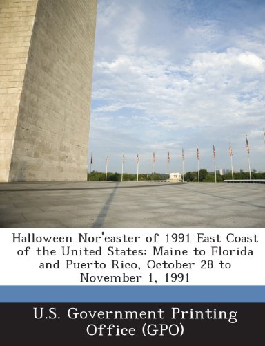 of 1991 East Coast of the United States: Maine to Florida and Puerto Rico, October 28 to November 1, 1991 (Halloween-office, Etc)