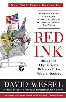 Red Ink: Inside the High-Stakes Politics of the Federal Budget par [Wessel, David]