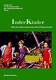 InderKinder: Über das Aufwachsen und Leben in Deutschland