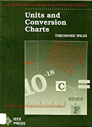 Units and Conversion Charts: The Metrification Handbook for Engineers and Scientists