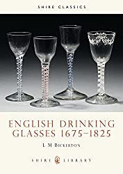 English Drinking Glasses 16751825 (Shire Library)