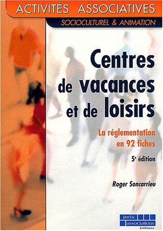 Centres de vacances et de loisirs : La règlementation en 92 fiches