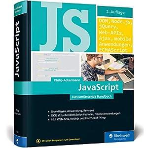 5185F4OTiRL. SS300  - JavaScript: Das umfassende Handbuch. JavaScript lernen und verstehen. Inkl. objektorientierter und funktionaler Programmierung