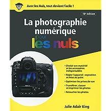 La Photographie numérique pour les Nuls, 18e édition
