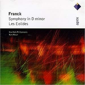 Franck : Symphony in D minor & Les Éolides  -  Apex
