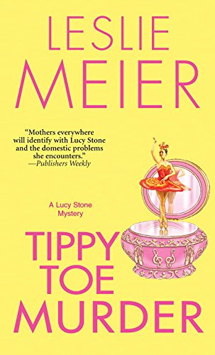 Tippy-Toe Murder (Lucy Stone Mysteries)