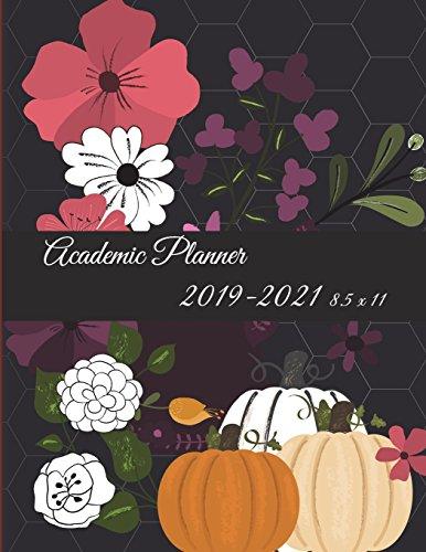 Academic Planner 2019-2021 8.5 x 11: Halloween Flowers Garden, Three year Academic 2019-2020 Calendar Book, Weekly/Monthly/Yearly Calendar Journal, ... Calendar Schedule Organizer Journal Notebook (3 2019 Halloween)