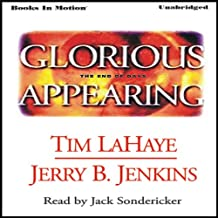 Glorious Appearing: Left Behind Series, Book 12