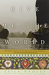 Give Me the World (Adventura Books) by Leila Hadley (2003-04-09)