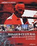 Am�rica Latina : Mosaico cultural : R...