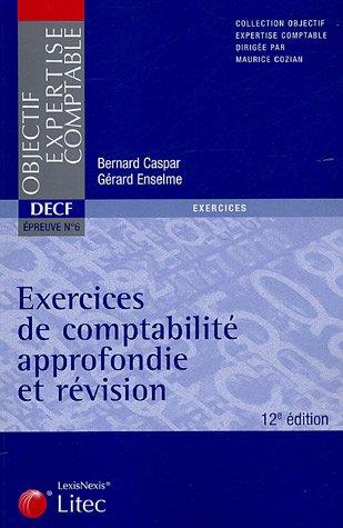 Exercices de comptabilité approfondie et révision DECF Epreuve n°6 2005 (ancienne édition)
