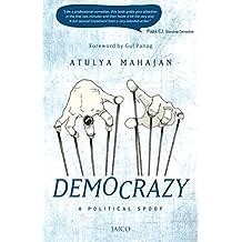 DEMOCRAZY: A POLITICAL SPOOF