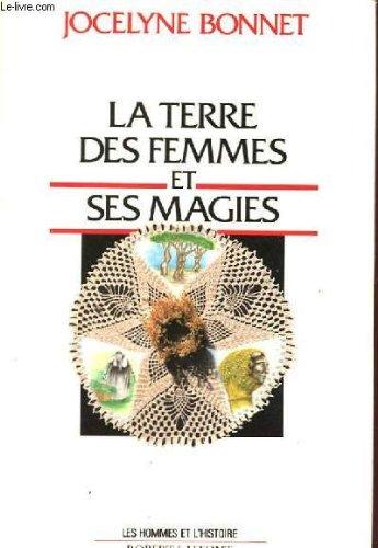 La terre des femmes et ses magies