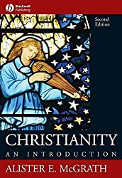 [(Christianity : An Introduction)] [By (author) Alister E. McGrath] published on (February, 2006)