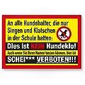Hundehalter - Singen / Klatschen / Kein Hundeklo, Schild Hunde kacken verboten - Verbotsschild / Hundeverbotsschild, Verbot Hundeklo / Hundekot / Hundehaufen / Hundekacke