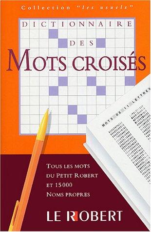 Dictionnaire des mots croisés par Pierre Varrod, Laurent Catach, Carl Aderhold
