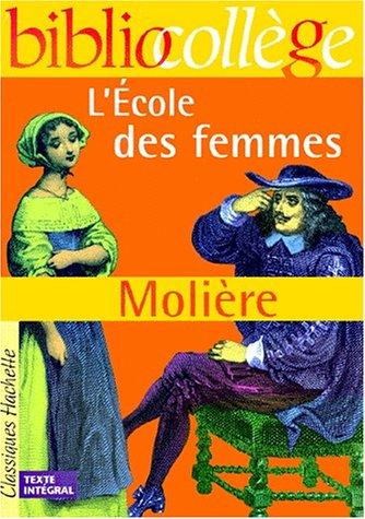 L'Ecole des femmes (livre de l'élève)