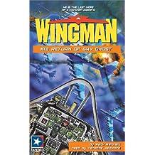 Return of Sky Ghost (Wingman (Listen & Live Audio))