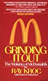 'Grinding It Out: The Making of Mcdonalds' von Ray Kroc