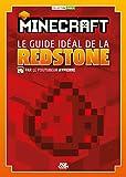 Minecraft le guide idéal de la Redstone