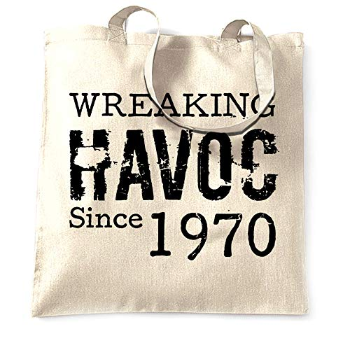 50th Birthday Tote Bag Wreaking Havoc Since 1970 - (Natural/One Size)