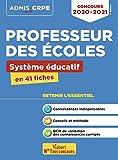 Concours Professeur des écoles - Système éducatif - L'essentiel en 41 fiches - Concours CRPE 2020-2021