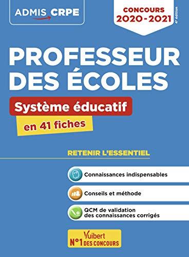 Concours Professeur des écoles - Système éducatif - L'essentiel en 41 fiches - Concours CRPE 2020-2021 par Loison Marc,Catteau Dominique