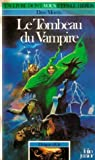 Dragon d'Or Tome 1 : Le Tombeau du vampire